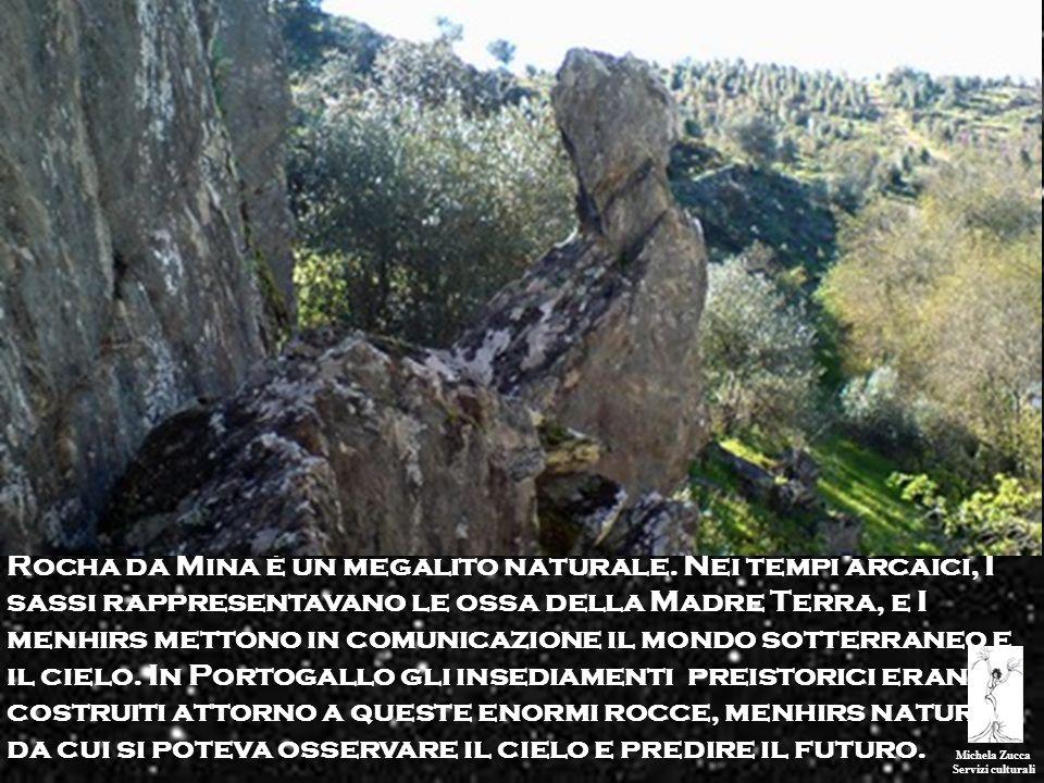 Rocha da Mina è un megalito naturale