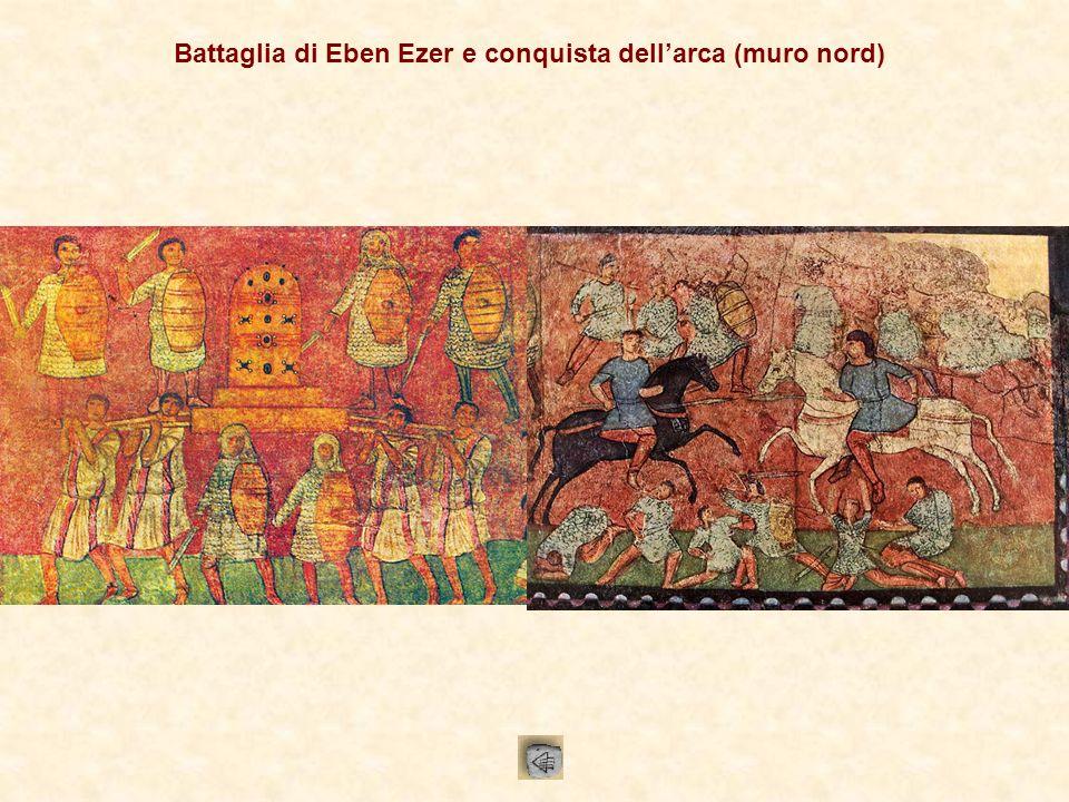 Battaglia di Eben Ezer e conquista dell'arca (muro nord)