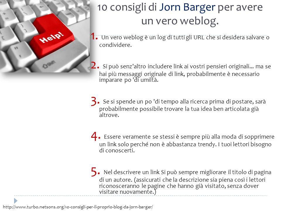 10 consigli di Jorn Barger per avere un vero weblog.