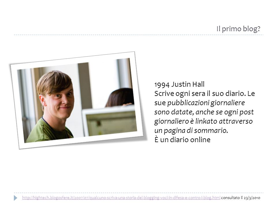 Il primo blog 1994 Justin Hall