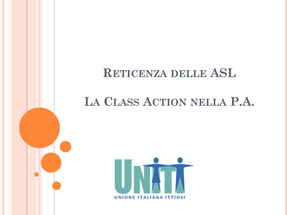 Reticenza delle ASL La Class Action nella P.A.