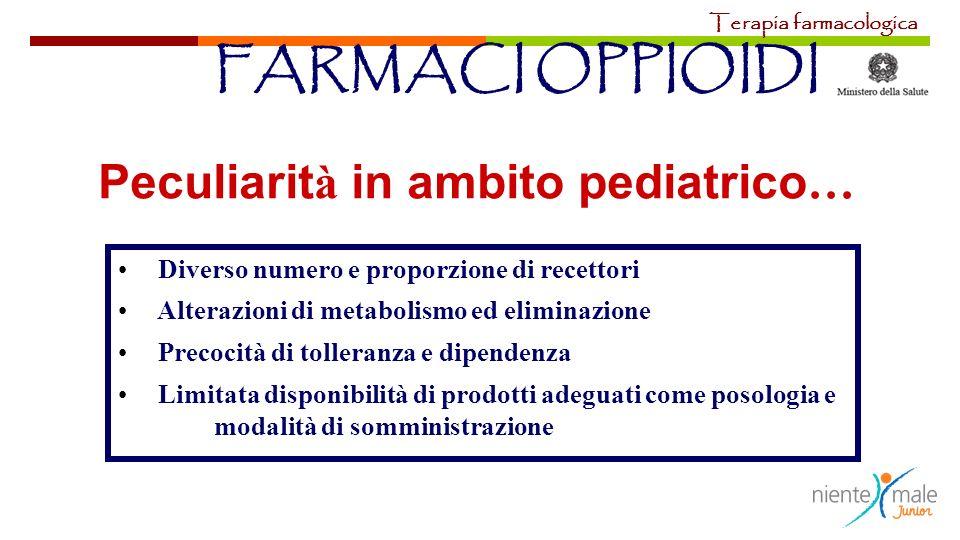 Peculiarità in ambito pediatrico…