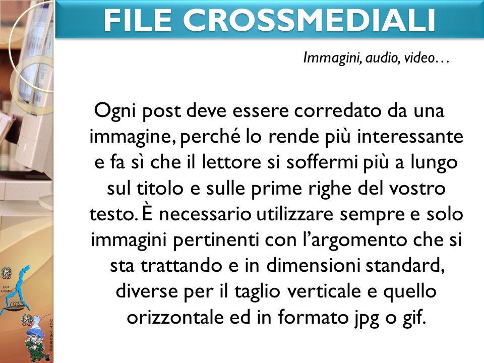 FILE CROSSMEDIALIImmagini, audio, video…