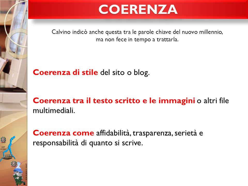 COERENZA Coerenza di stile del sito o blog.