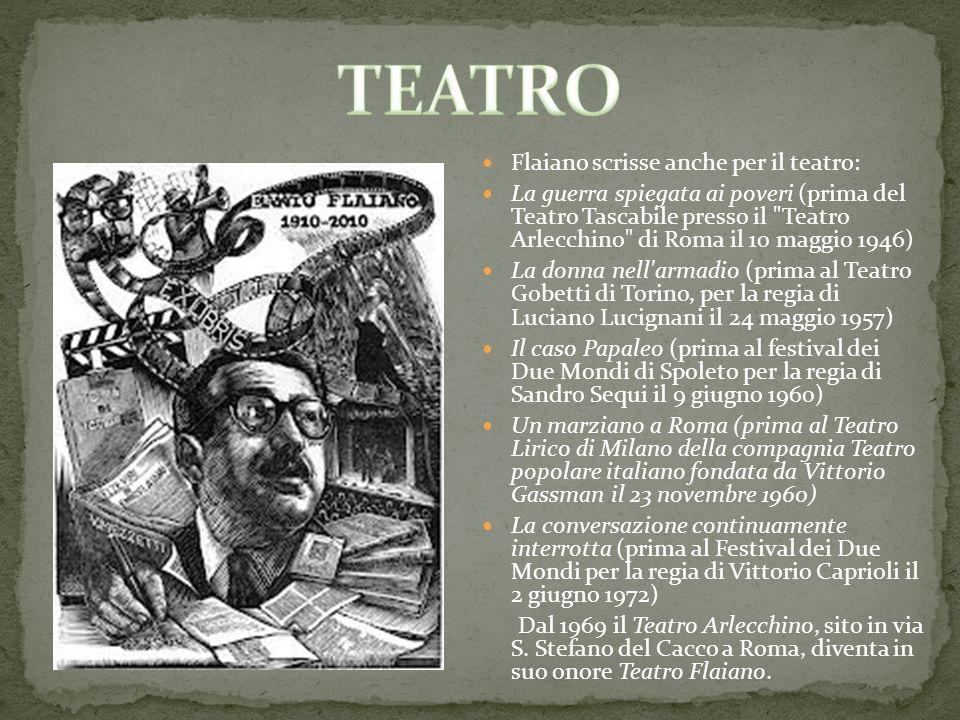 TEATRO Flaiano scrisse anche per il teatro: