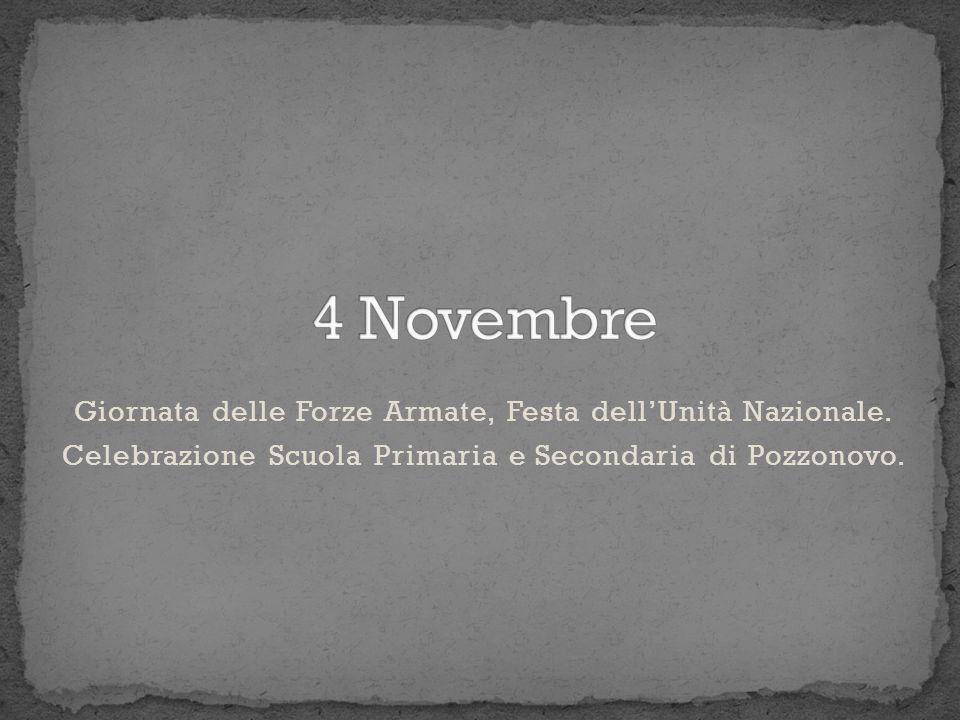 4 Novembre Giornata delle Forze Armate, Festa dell'Unità Nazionale.