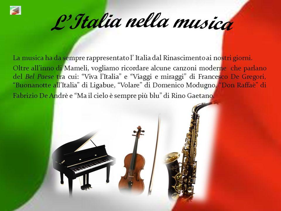 L'Italia nella musicaLa musica ha da sempre rappresentato l' Italia dal Rinascimento ai nostri giorni.