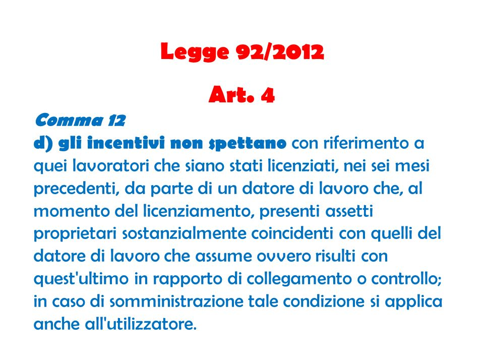 Legge 92/2012 Art. 4. Comma 12.