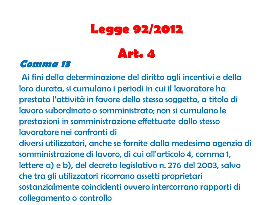 Legge 92/2012 Art. 4. Comma 13.