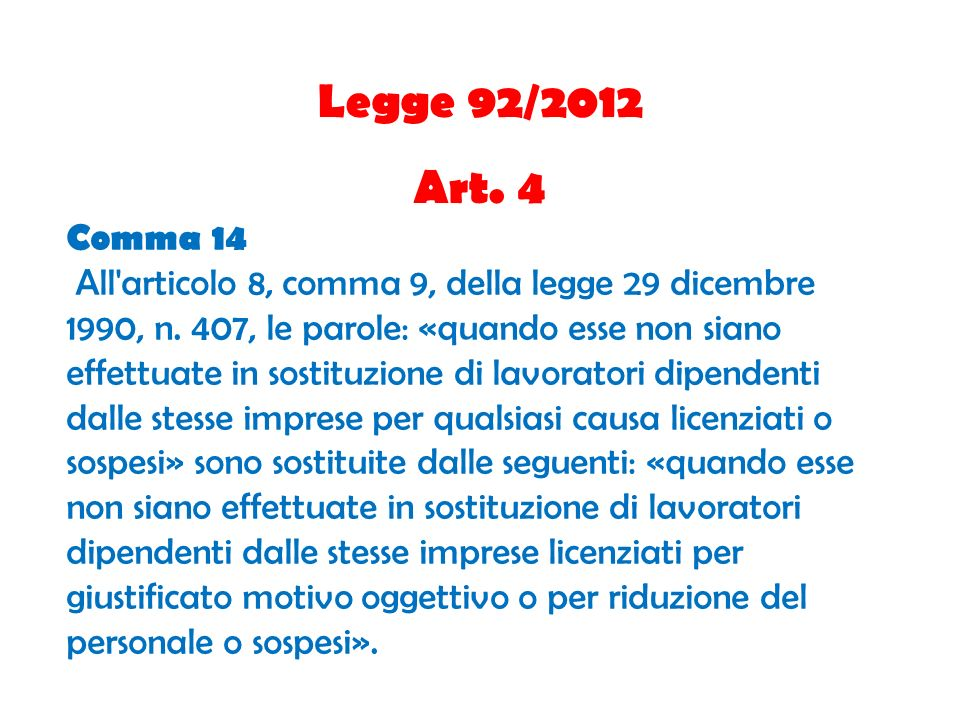Legge 92/2012 Art. 4. Comma 14.