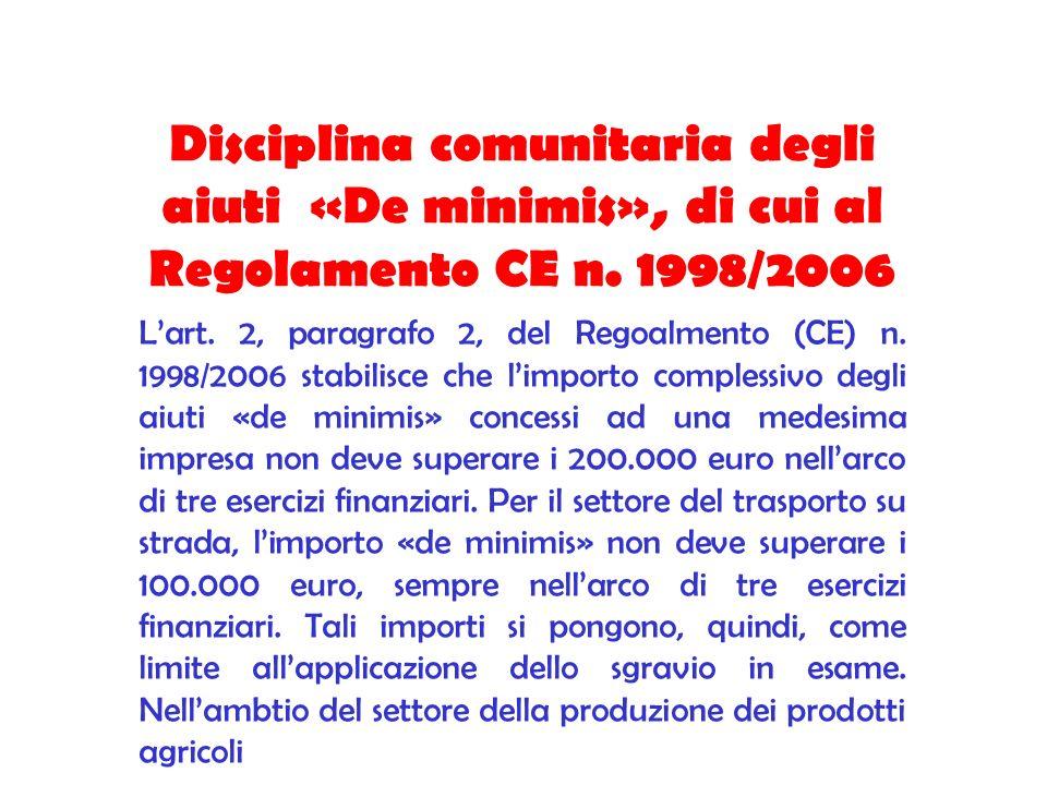 Disciplina comunitaria degli aiuti «De minimis», di cui al Regolamento CE n. 1998/2006