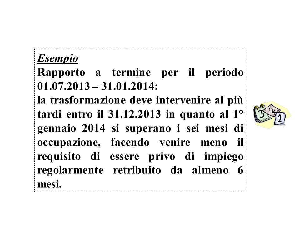 Esempio Rapporto a termine per il periodo 01.07.2013 – 31.01.2014: