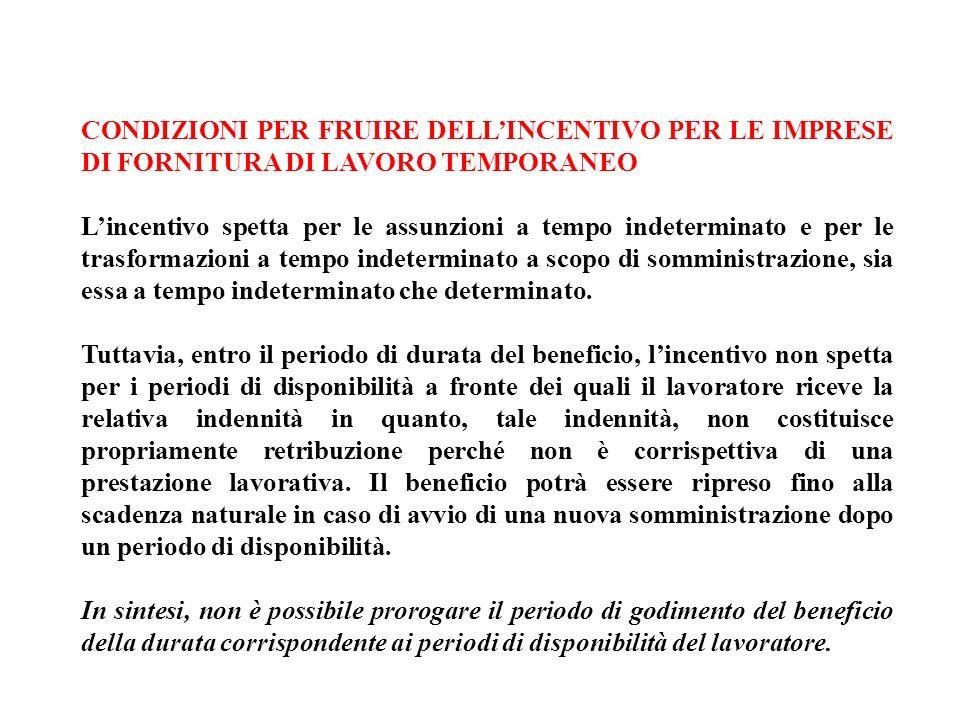 CONDIZIONI PER FRUIRE DELL'INCENTIVO PER LE IMPRESE DI FORNITURA DI LAVORO TEMPORANEO