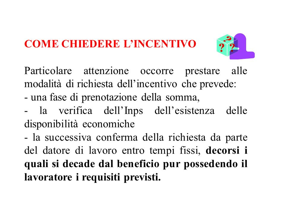 COME CHIEDERE L'INCENTIVO