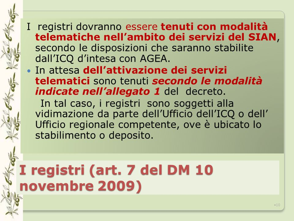 I registri (art. 7 del DM 10 novembre 2009)