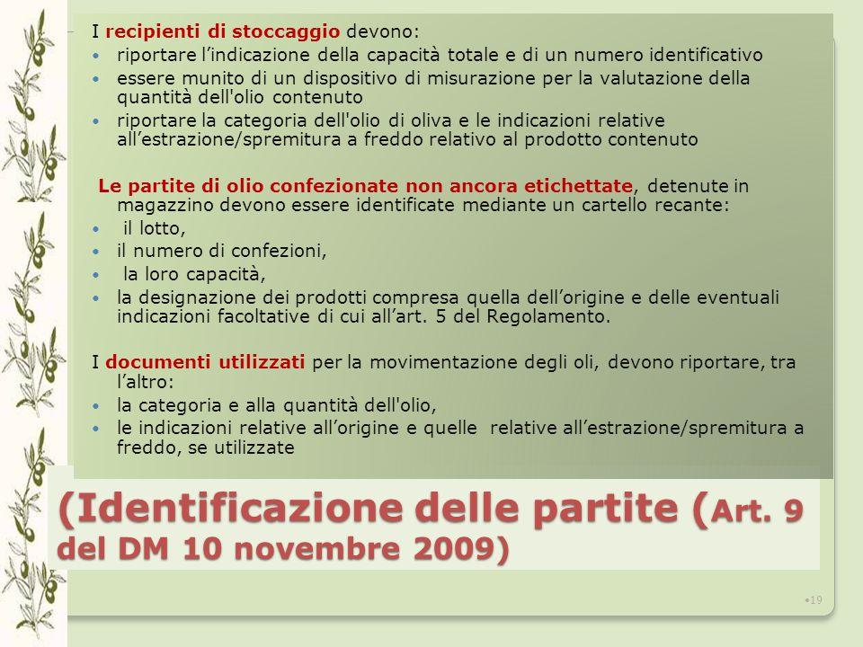 (Identificazione delle partite (Art. 9 del DM 10 novembre 2009)