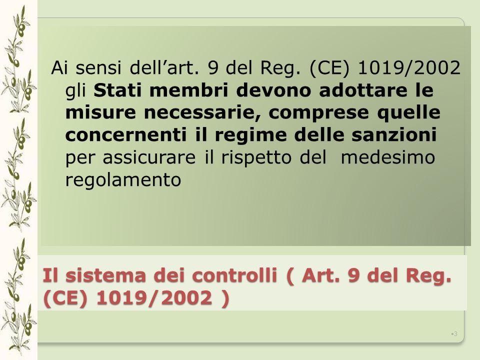 Il sistema dei controlli ( Art. 9 del Reg. (CE) 1019/2002 )