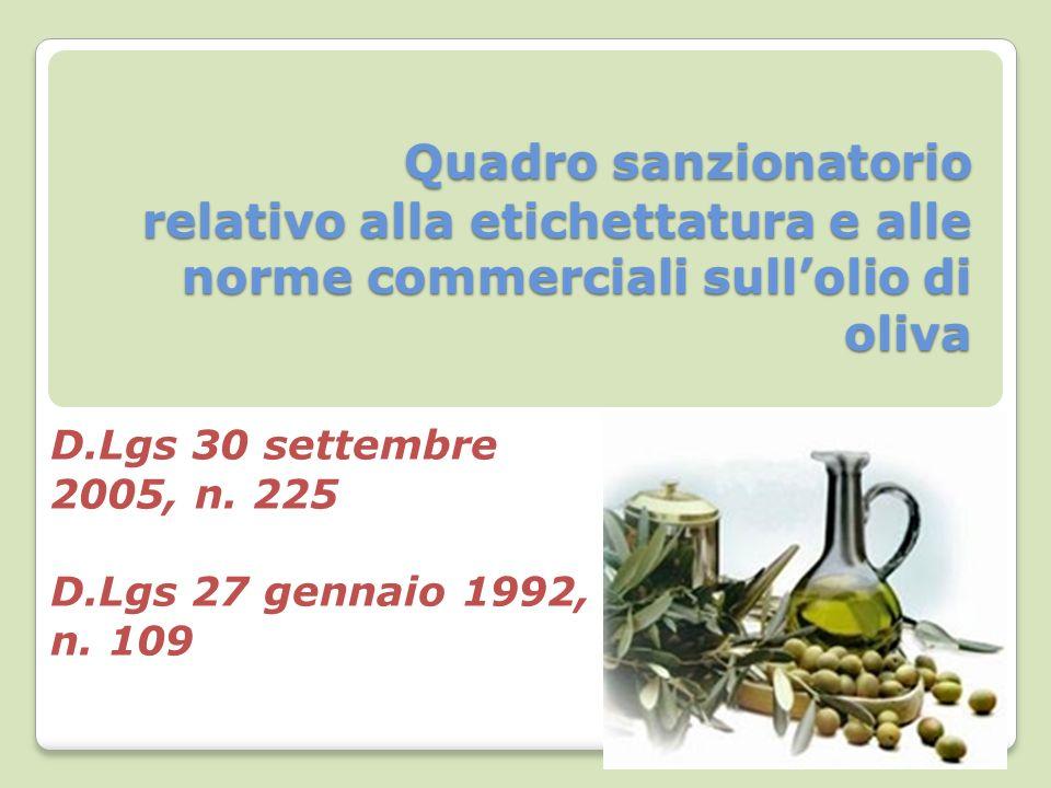D.Lgs 30 settembre 2005, n. 225 D.Lgs 27 gennaio 1992, n. 109