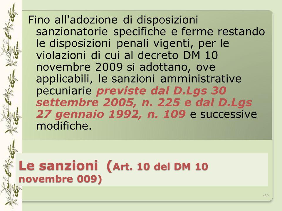 Le sanzioni (Art. 10 del DM 10 novembre 009)