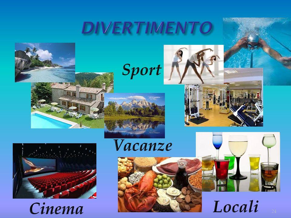 DIVERTIMENTO Sport Vacanze Locali Cinema