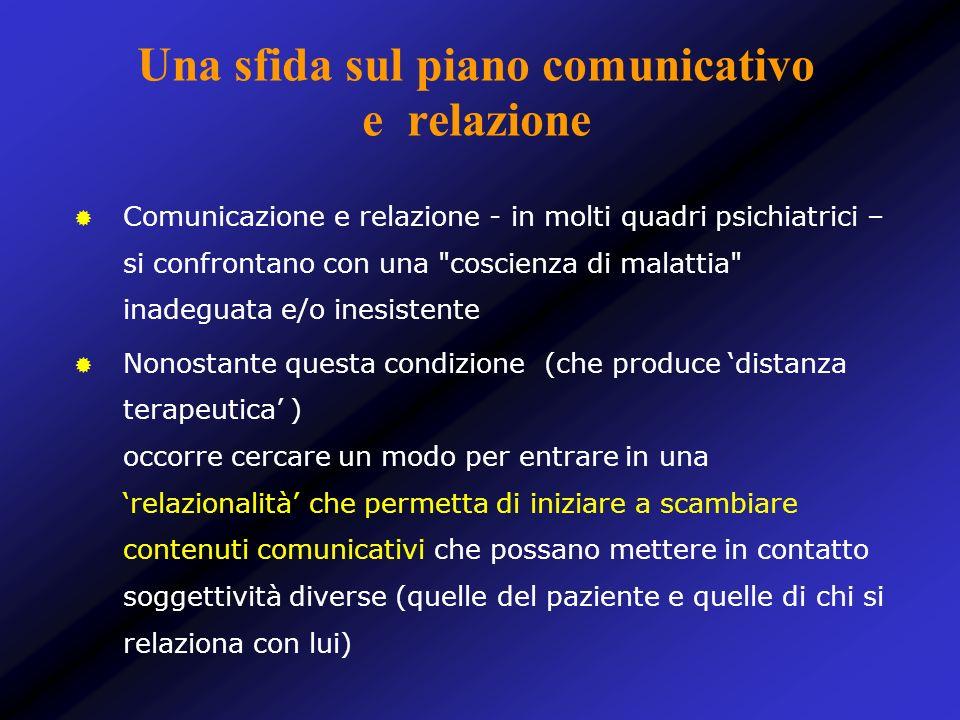 Una sfida sul piano comunicativo e relazione