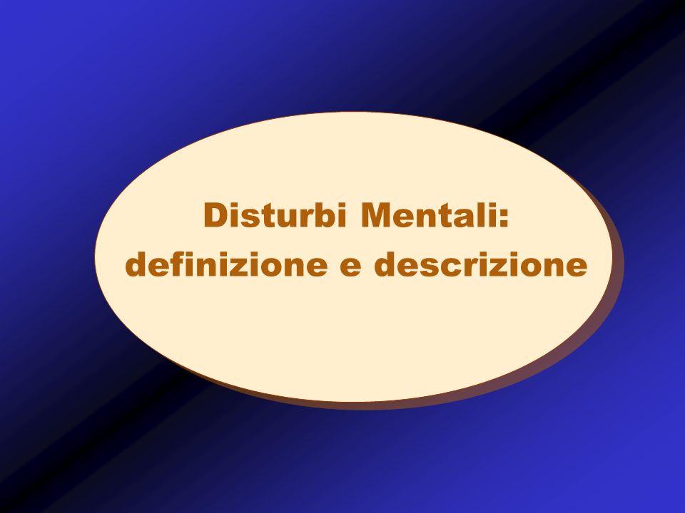 Disturbi Mentali: definizione e descrizione