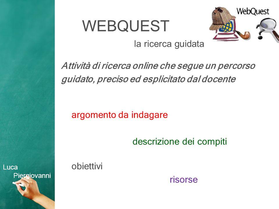 WEBQUEST la ricerca guidata