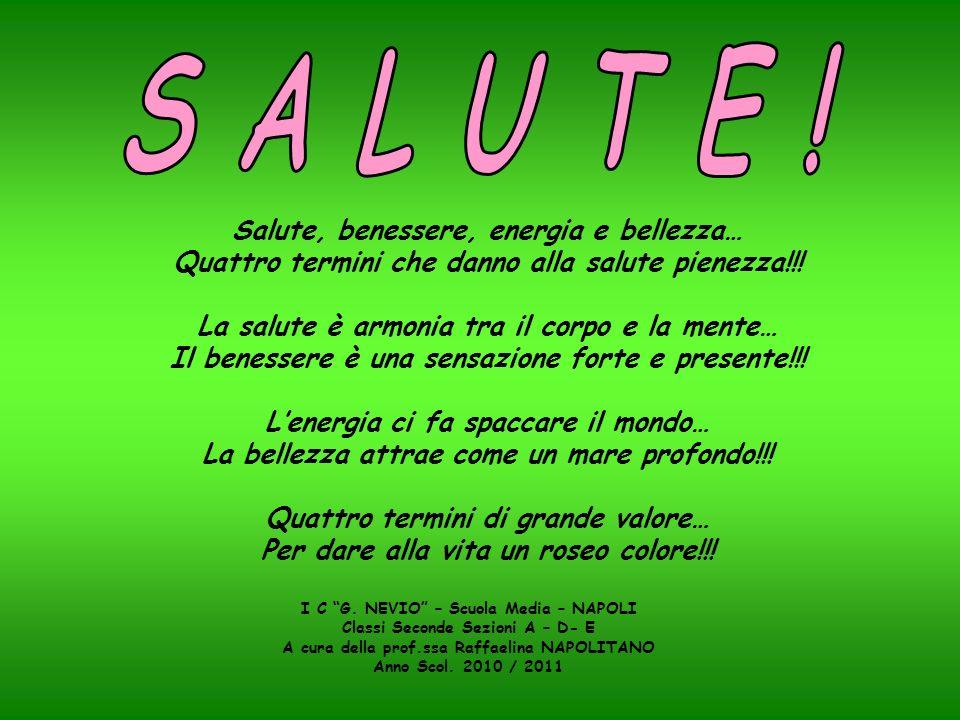 S A L U T E ! Salute, benessere, energia e bellezza…
