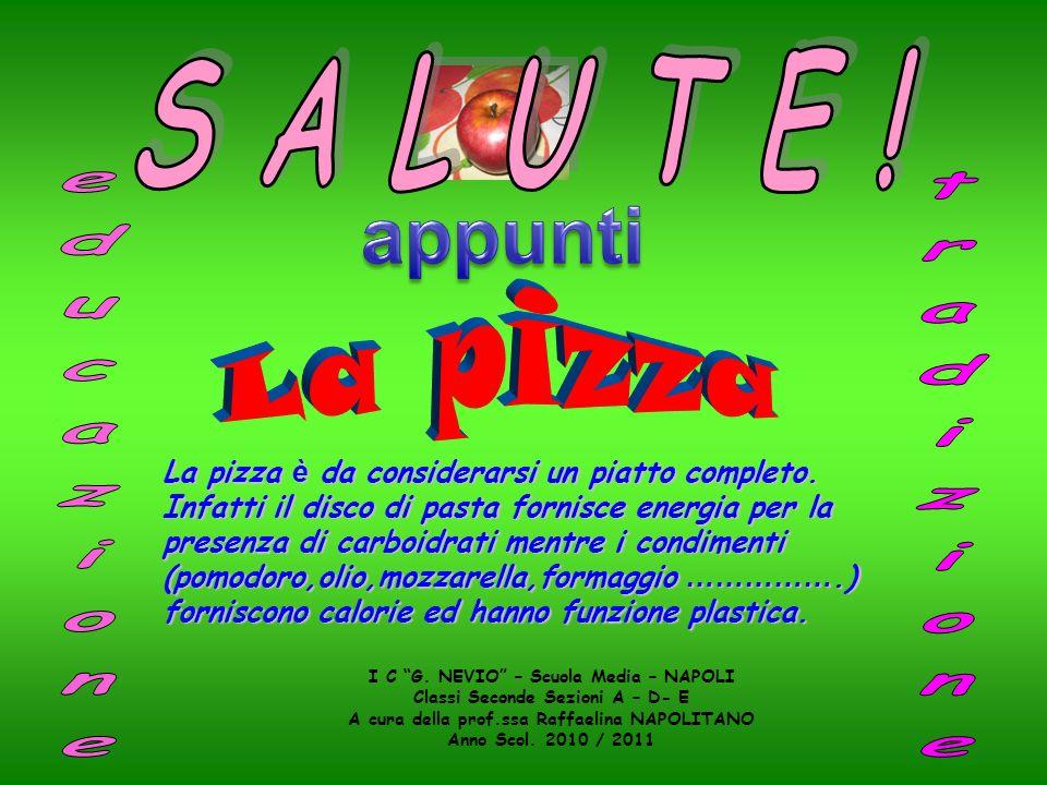 appunti S A L U T E ! La pizza educazione tradizione