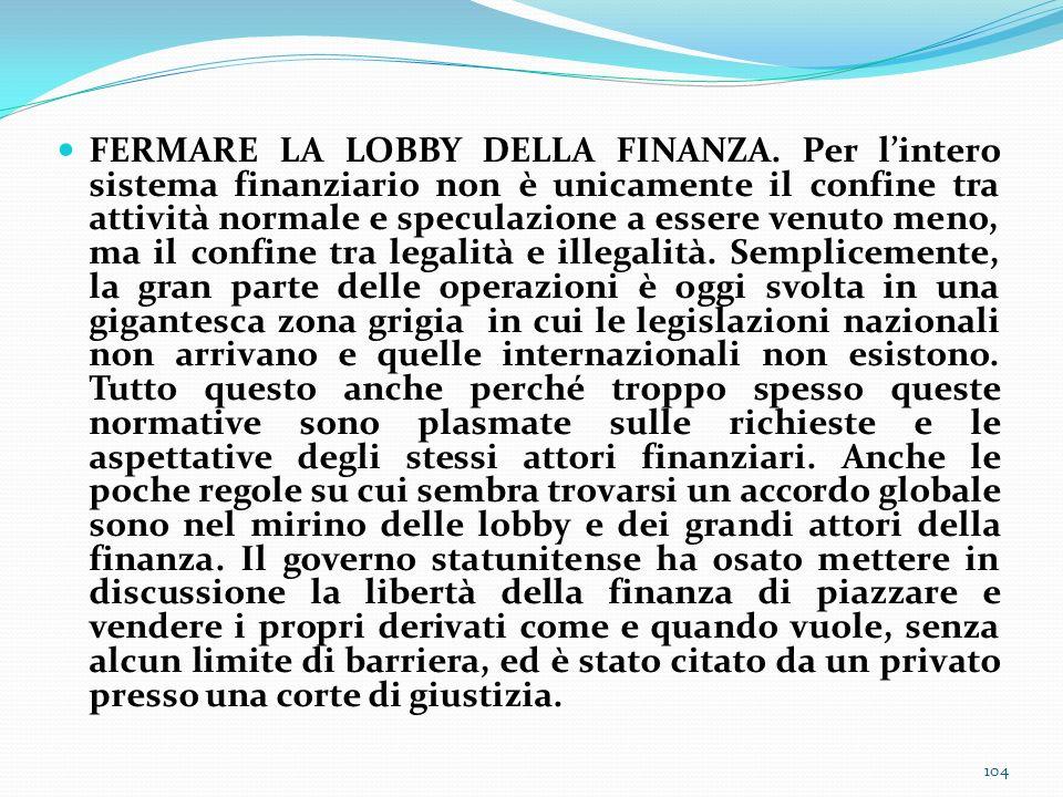 FERMARE LA LOBBY DELLA FINANZA