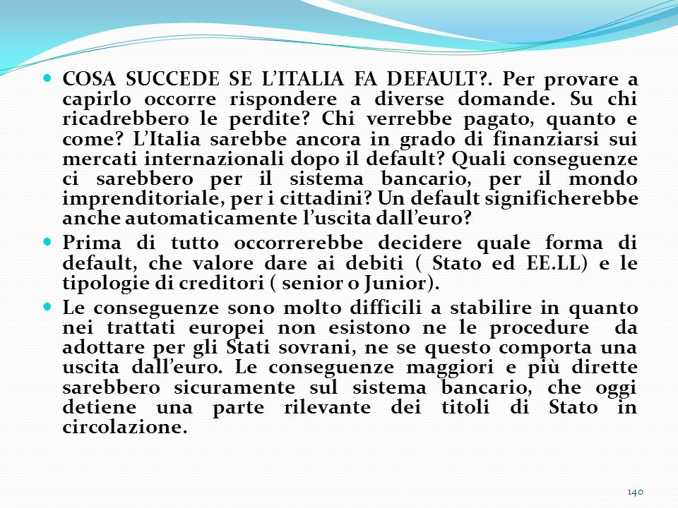 COSA SUCCEDE SE L'ITALIA FA DEFAULT