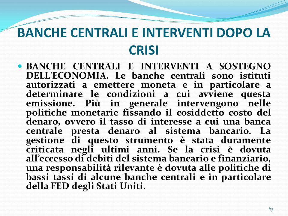 BANCHE CENTRALI E INTERVENTI DOPO LA CRISI