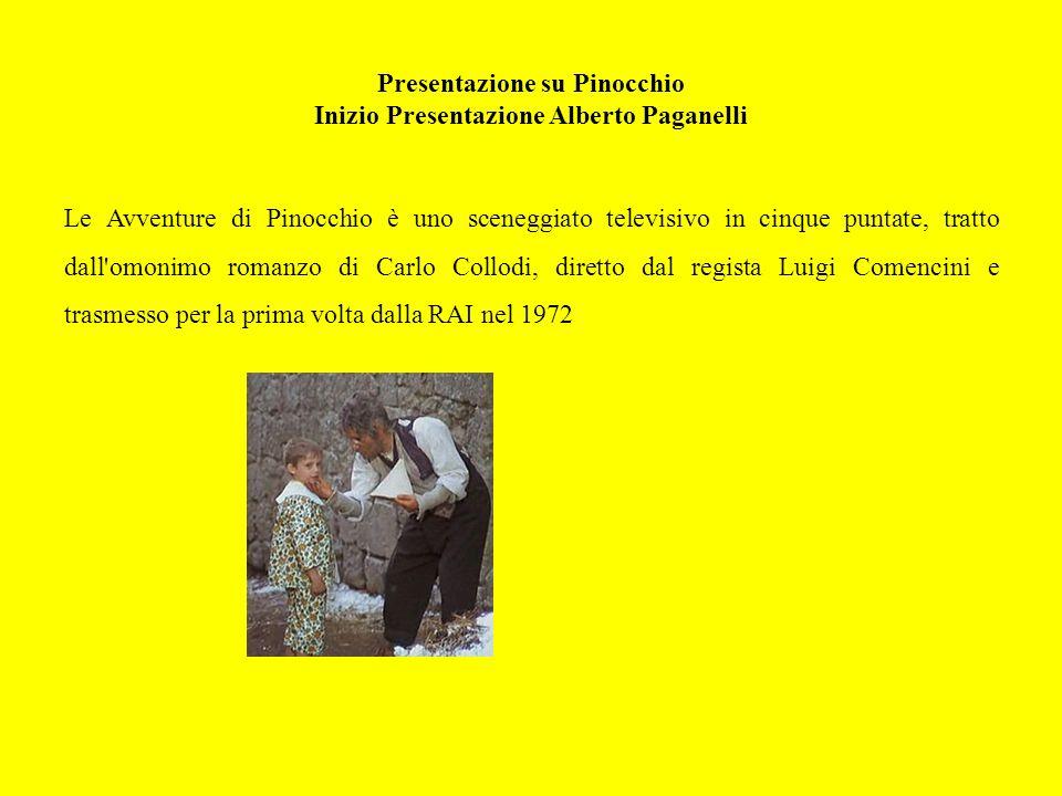 Presentazione su Pinocchio Inizio Presentazione Alberto Paganelli