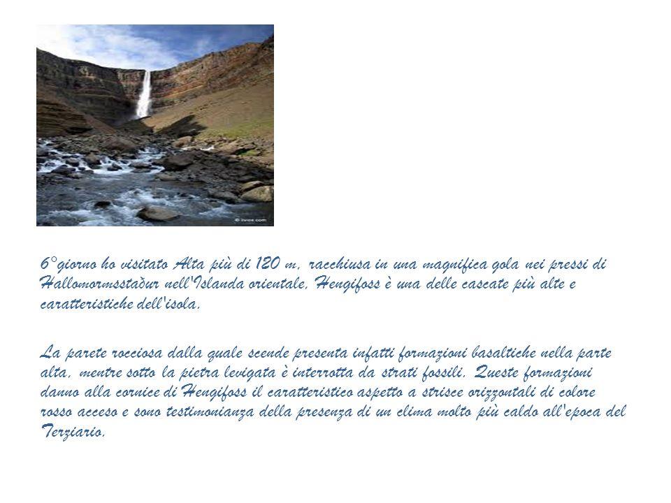 6°giorno ho visitato Alta più di 120 m, racchiusa in una magnifica gola nei pressi di Hallomormsstaður nell Islanda orientale, Hengifoss è una delle cascate più alte e caratteristiche dell isola.