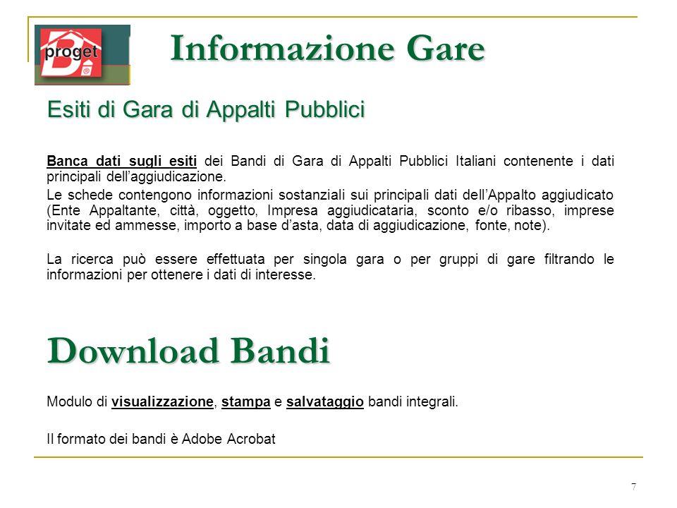 Informazione Gare Download Bandi Esiti di Gara di Appalti Pubblici