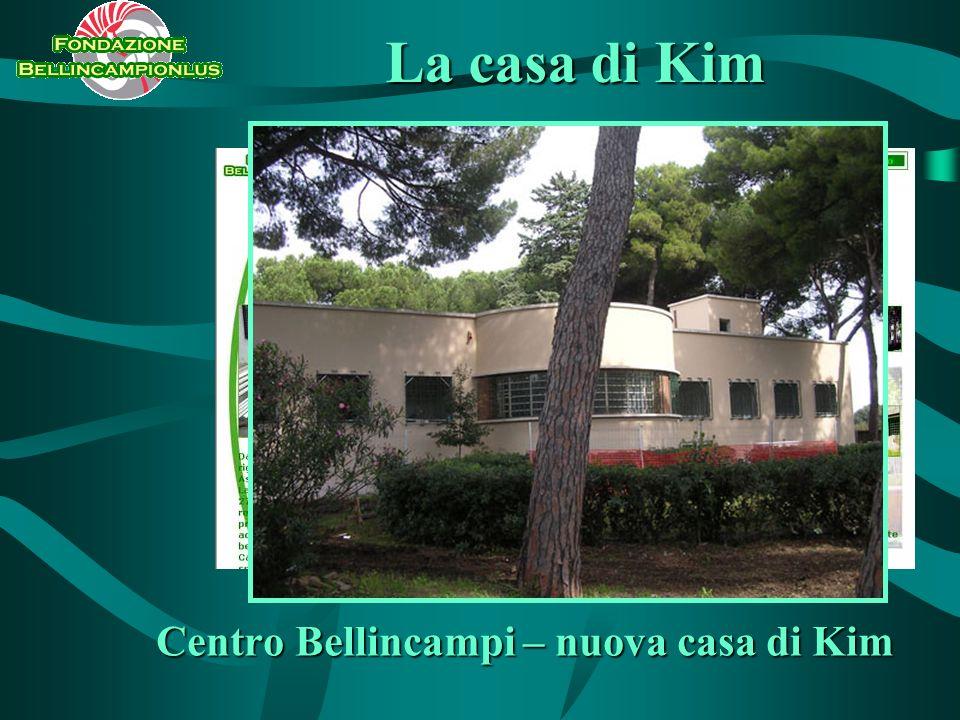 Centro Bellincampi – nuova casa di Kim