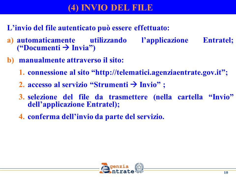 (4) INVIO DEL FILE L'invio del file autenticato può essere effettuato: