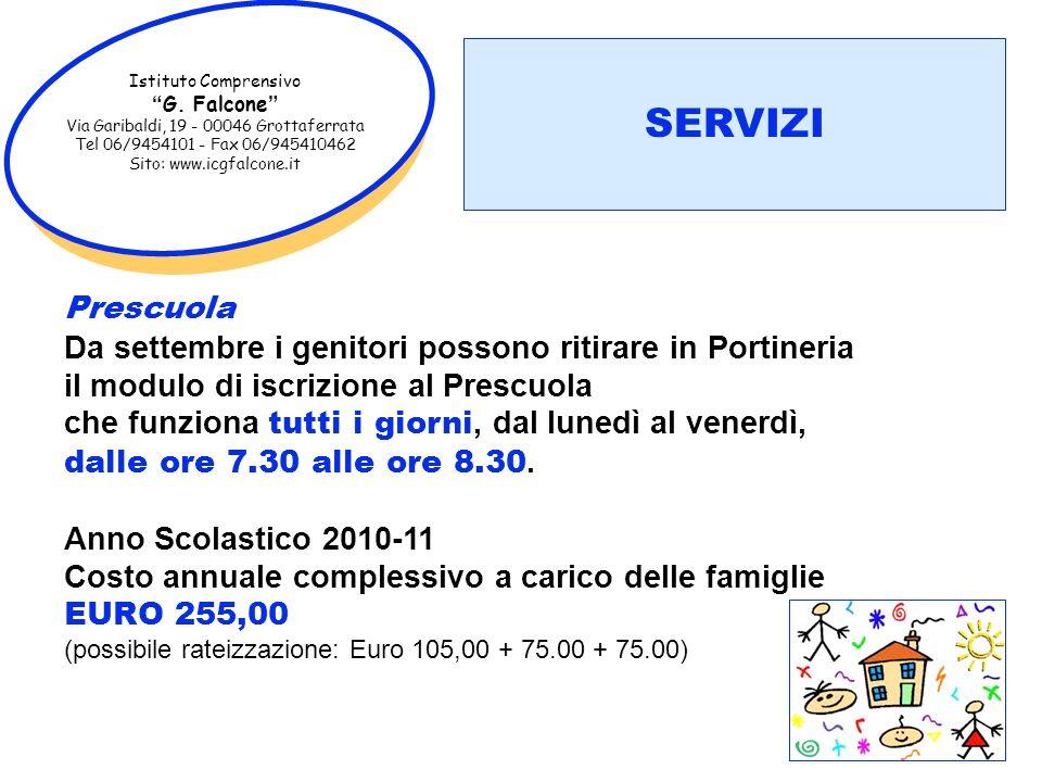 Istituto Comprensivo G. Falcone Via Garibaldi, 19 - 00046 Grottaferrata. Tel 06/9454101 - Fax 06/945410462.