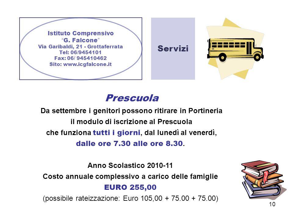 Istituto Comprensivo G. Falcone Via Garibaldi, 21 - Grottaferrata. Tel: 06/9454101. Fax: 06/ 945410462.