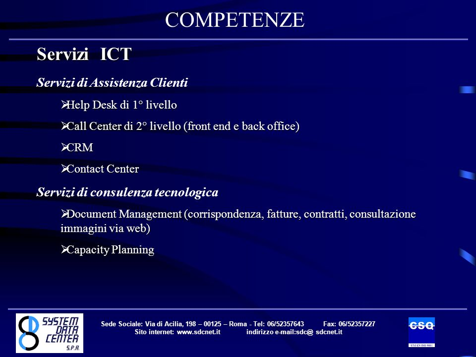 Sito internet: www.sdcnet.it indirizzo e-mail:sdc@ sdcnet.it