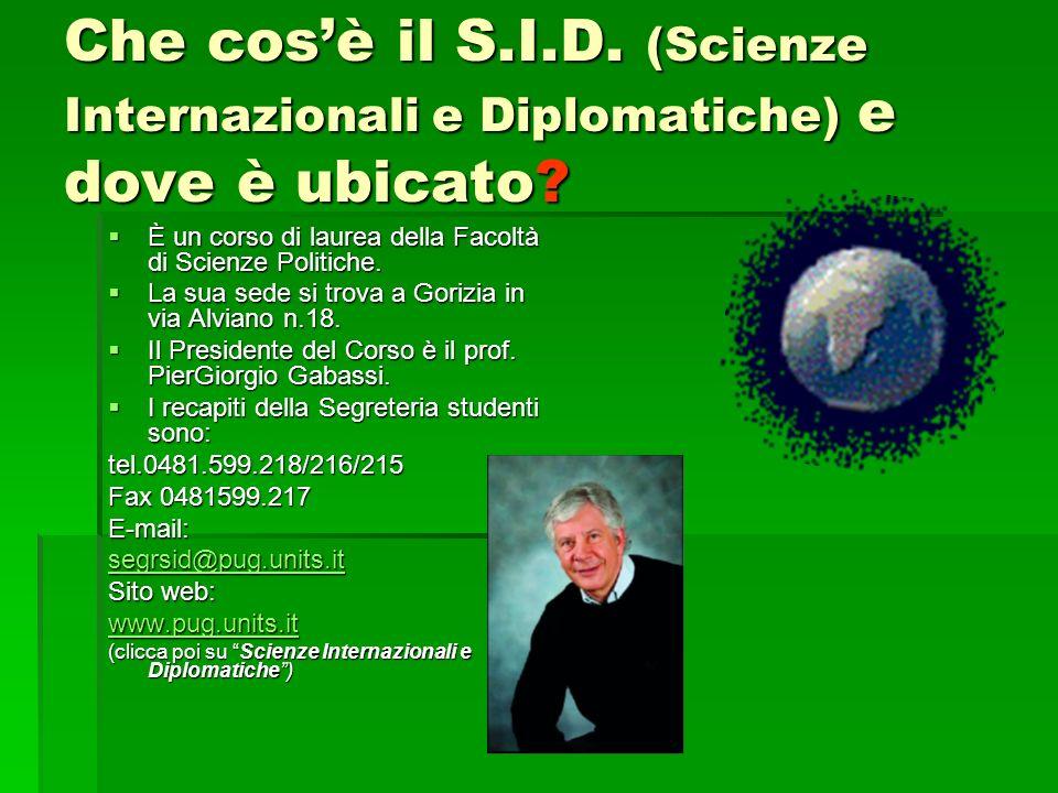 Che cos'è il S.I.D. (Scienze Internazionali e Diplomatiche) e dove è ubicato
