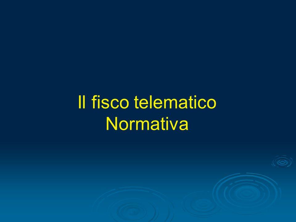 Il fisco telematico Normativa