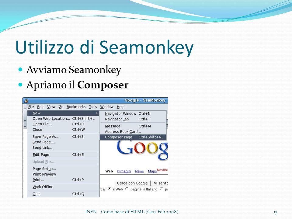 Utilizzo di Seamonkey Avviamo Seamonkey Apriamo il Composer