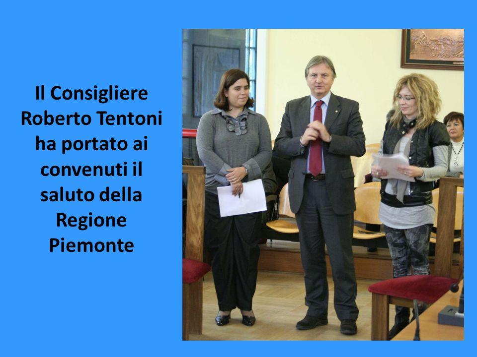 Il Consigliere Roberto Tentoni ha portato ai convenuti il saluto della