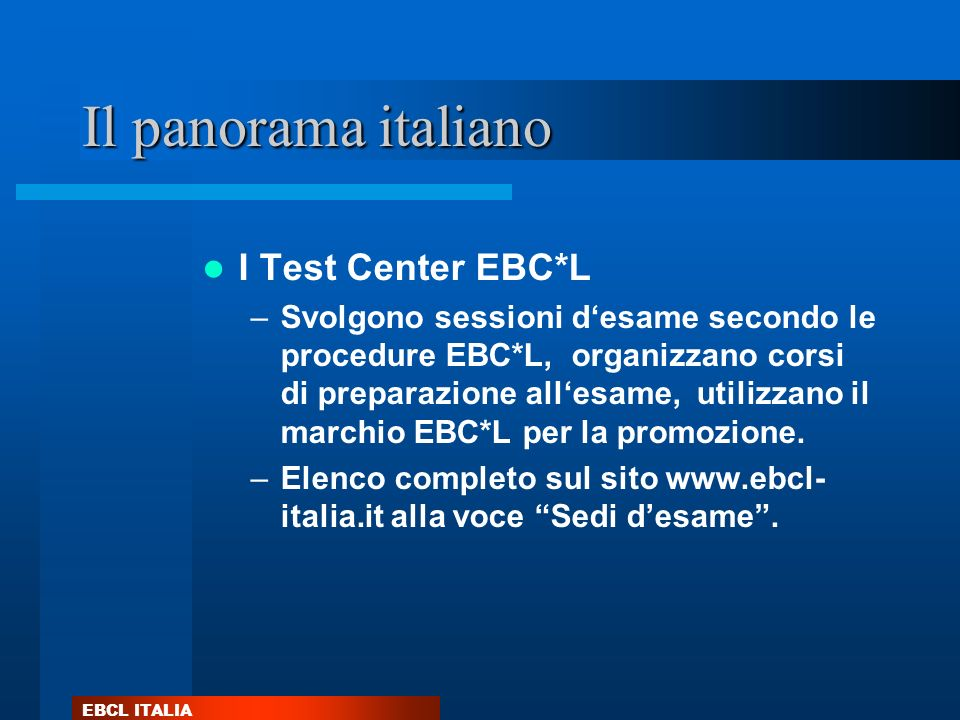 Il panorama italiano I Test Center EBC*L