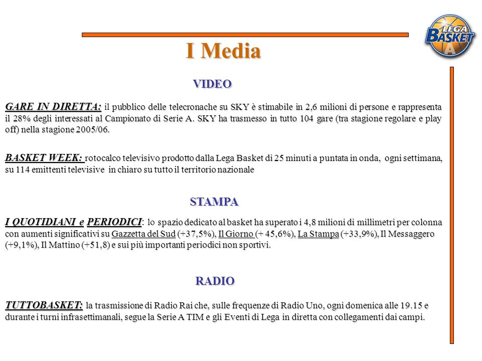 I Media VIDEO STAMPA RADIO