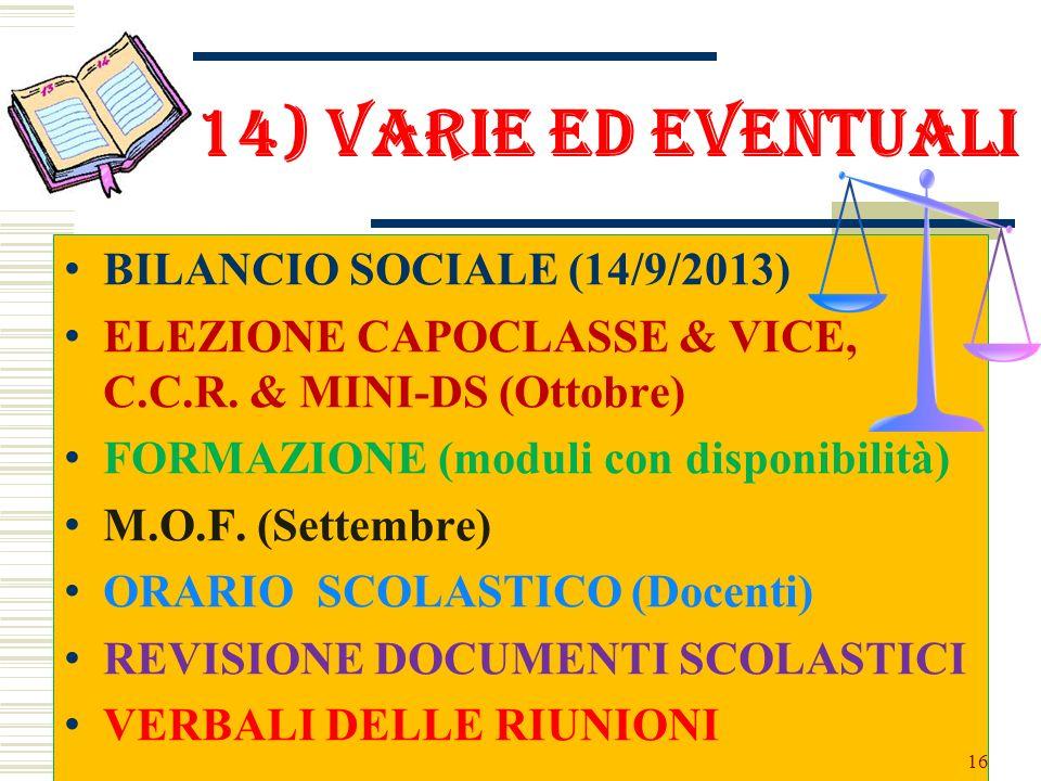 14) VARIE ED EVENTUALI BILANCIO SOCIALE (14/9/2013)