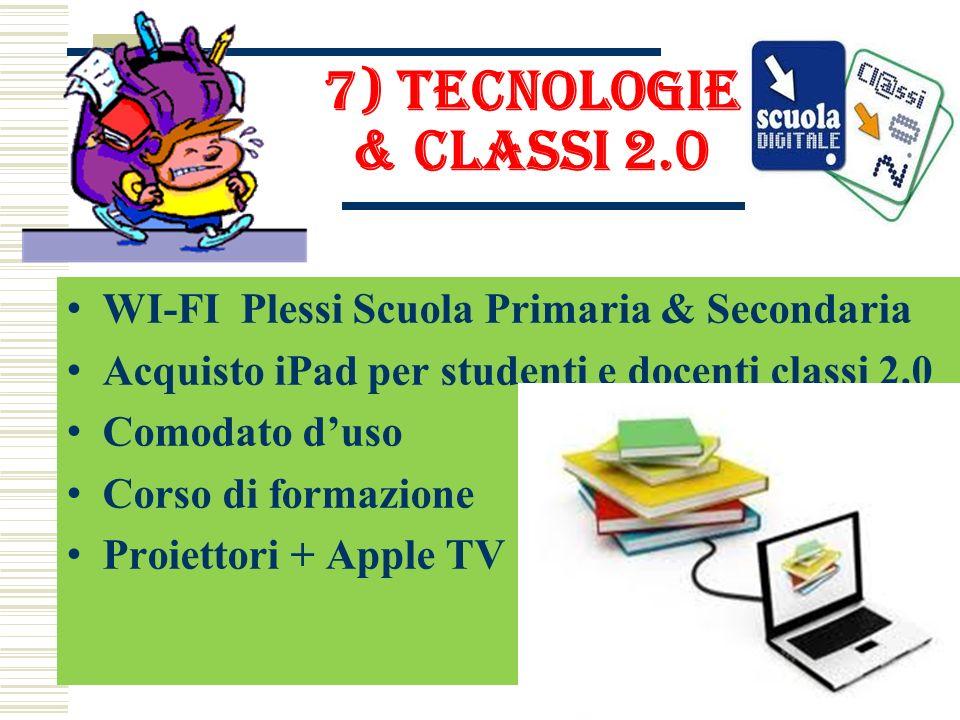 7) Tecnologie & classi 2.0 WI-FI Plessi Scuola Primaria & Secondaria