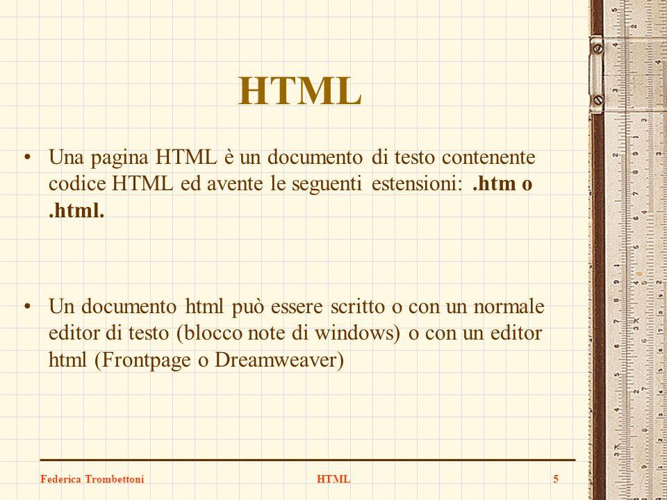 HTML Una pagina HTML è un documento di testo contenente codice HTML ed avente le seguenti estensioni: .htm o .html.