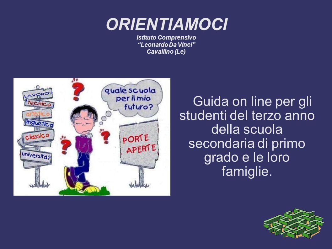ORIENTIAMOCI Istituto Comprensivo Leonardo Da Vinci Cavallino (Le)